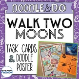 Walk Two Moons Task Cards and Doodle Notes - End of the Bo