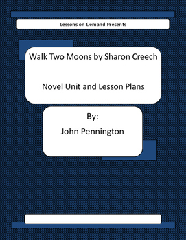 Walk Two Moons by Sharon Creech Novel Unit and Lesson Plans