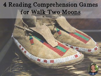 Walk Two Moons reading comprehension GAMES - FOUR in ONE!