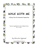 Walk With Me: Original Song and Teaching Ideas, Early Childhood Music
