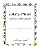 Walk With Me: Original Song and Teaching Ideas, Elementary General Music