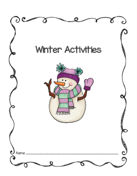 Walking in a Winter Wonderland: Activities and More!