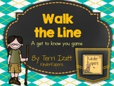 Walk the Line....a get to know you game