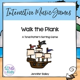 Interactive Tonal Pattern Game: Walk the Plank {Major/MLT Edition}