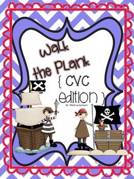 Walk the Plank! { CVC Edition }