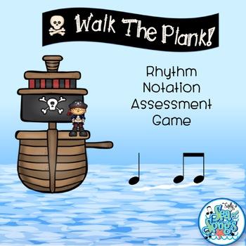 Walk the Plank Rhythm Notation Assessment Game