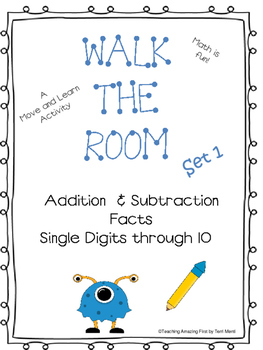 Walk the Room Math Facts Addition & Subtraction Through 10 set 1