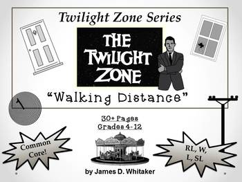 Walking Distance Twilight Zone Episode Unit Resource Common Core
