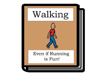 Walking....Even if it is Fun - Social Story Book