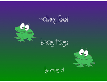 Walking Feet Brag Tags