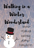 Walking In A Winter Wonderland Writing Prompts & Templates