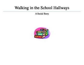 Walking In The School Hallways_A Social Story