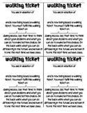 Walking Tickets