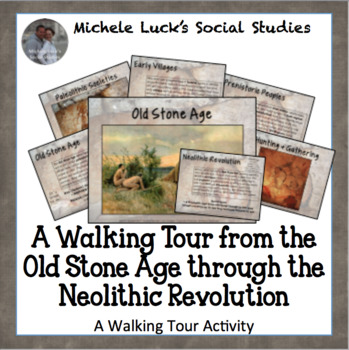 Walking Tour Gallery Walk from Paleolithic to Neolithic Age Stone Age Activity
