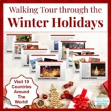 Walking Tour through the Winter Holidays Around the World! Christmas