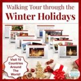 Walking Tour through the Winter Holidays Around the World!