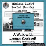 Walking Tour with Eleanor Roosevelt U.S. History Centers Activity UN & FDR