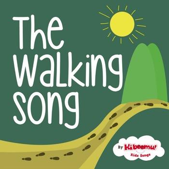 Walking Walking Song