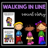 Walking in Line- Social Story