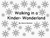 Walking in a Kinder-Wonderland