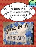 Walking in a Winter Wonderland Bulletin Board