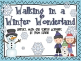 Walking in a Winter Wonderland: Language Arts, Math, and Science Activities