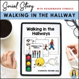 Walking in the Hallway - Social Story (Boardmaker Symbols)