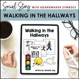 Walking in the Hallway - Social Story (Boardmaker Symbols)