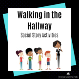 Walking in the Hallway - Special Education Social Story Activities