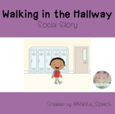 Walking in the Hallways - Social Story