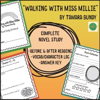 Walking with Miss Millie Complete Novel Study