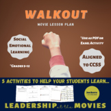 Walkout Movie Lesson Plan