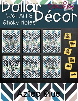 Wall Art & Sticky Notes {Aztec Blue}