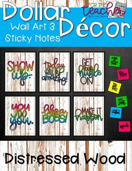 Wall Art & Sticky Notes {Distressed Wood}
