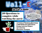 Wall-E Movie Guide (2008) - Movie Questions with Extra Activities