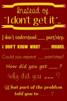 """Wall Poster - Instead of """"I Don't Get It""""... (maroon with gold text)"""