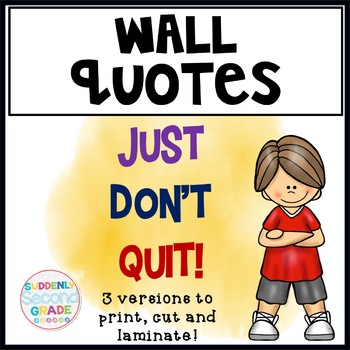 Wall Quote: Just don't quit!