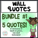 Wall Quotes: Bundle #1