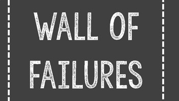 Wall of Failures (People Who Failed, But Still Made Their