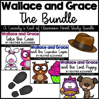 Wallace and Grace Bundle