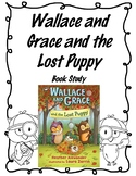 Wallace and Grace and the Lost Puppy Book Study