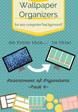 Wallpaper Organizers - Pack 4