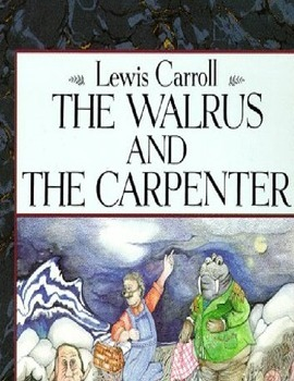 Walrus and Carpenter 4-day Common Core Lesson w/Close Reading & Visual Literacy