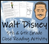 Walt Disney - 5th & 6th Grade Close Reading Activity