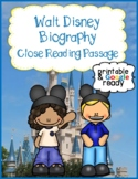 Walt Disney Biography Close Reading Comprehension Passage and Questions