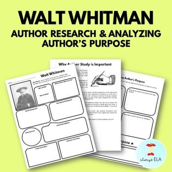 Walt Whitman - Author Study Worksheet, Author's Purpose, Author Research