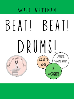 "Walt Whitman ""Beat! Beat! Drums!"" Poetry Analysis and Writing Assignment"