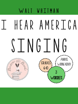 """Walt Whitman """"I Hear America Singing"""" Poetry Analysis and Writing Assignment"""