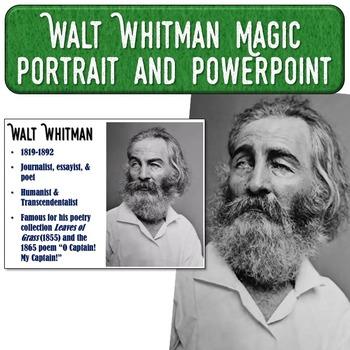 Walt Whitman Magic Portrait Video & PowerPoint for Author Study