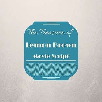 "Walter Dean Myer's ""The Treasure of Lemon Brown"" Movie Script"